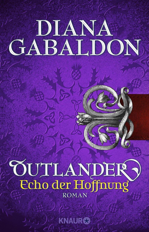 Outlander - Echo der Hoffnung: Roman (Die Outlander-Saga 7 ...