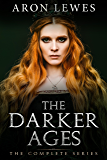 The Darker Ages: The Complete Series