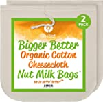 Nut Milk Bags - Organic Cotton Cheesecloth - Pro Quality Unbleached