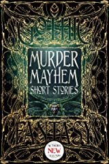 Murder Mayhem Short Stories (Gothic Fantasy) Kindle Edition