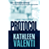 Protocol (A Maggie O'Malley Mystery Book 1)