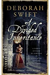 A Divided Inheritance : Epic historical fiction Kindle Edition