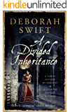 A Divided Inheritance : Epic historical fiction: Deborah Swift