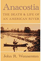 Anacostia: The Death and Life of an American River Paperback