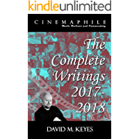 Cinemaphile - The Complete Writings 2017-2018