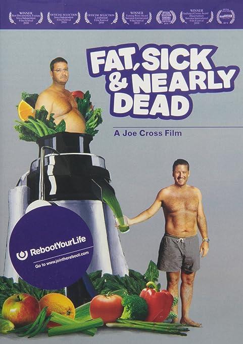 Fat, Sick & Nearly Dead (DVD)