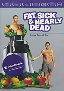 Fat, Sick and Nearly Dead [Import]