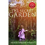 The Secret Garden (Classics Made Easy) (Annotated): Unabridged, with Glossary, Historic Orientation, Character, and Location
