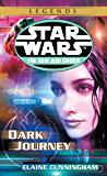 Dark Journey: Star Wars Legends (The New Jedi Order) (Star Wars: The New Jedi Order Book 10)