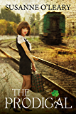 The Prodigal (The Tipperary Series Book 2)