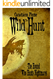 The Wild Hunt: The Tomas Dearlove Chronicles (The Hound Who Hunts Nightmares Book 1)