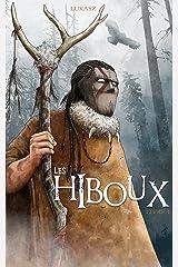 Les Hiboux: Livre 1 (French Edition) Kindle Edition