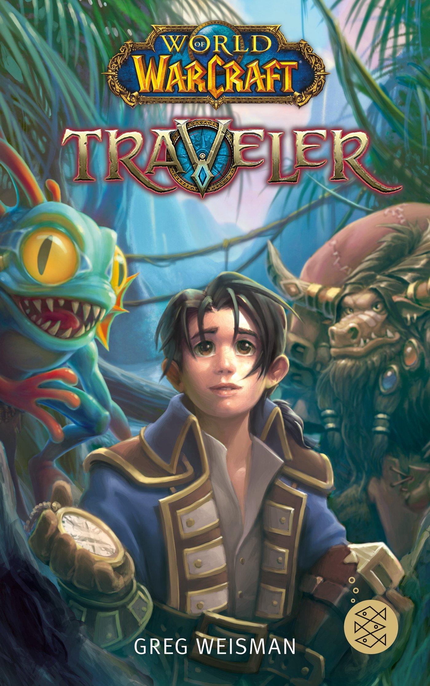 World of Warcraft: Traveler Broschiert – 27. Juli 2017 Greg Weisman Samwise Didier Andreas Kasprzak 3733503910