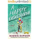 A Happy Catastrophe: A Novel