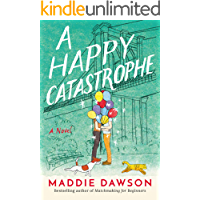 A Happy Catastrophe: A Novel
