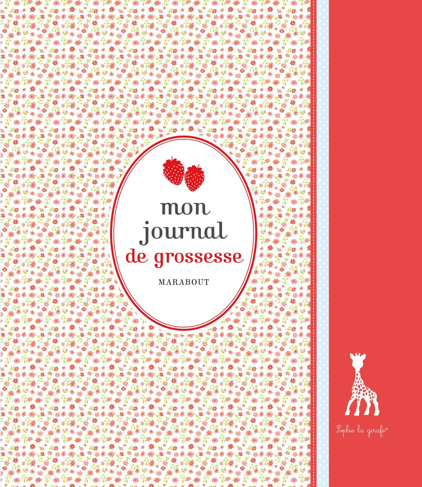 Mon Journal De Grossesse Sophie La Girafe Amazon Fr