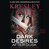 Dark Desires After Dusk: Immortals After Dark, Book 6