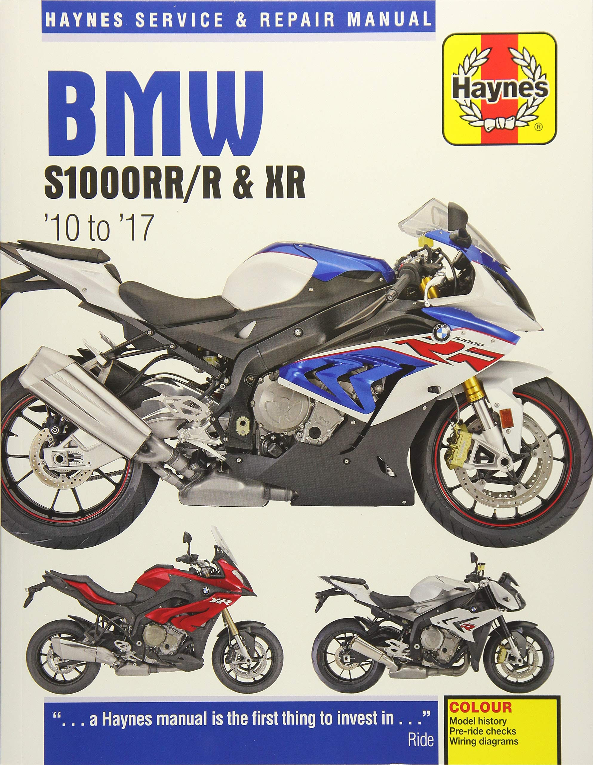 BMW S1000, '10-'17: S1000RR ('10-'17), S1000R ('14-'17), S1000XR ('15-'17)  (Does not include the HP4 model) (Haynes Powersport): Haynes Publishing: ...