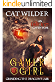 Gamer Girl Grinding the Dragon's Lair (Gamer Girl Carly Book 3) (English Edition)