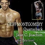 Griff Montgomery, Quarterback: First & Ten Series, Book 1
