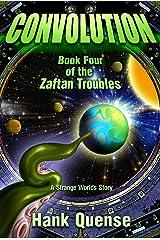 Convolution: Book 4 of the Zaftan Troubles