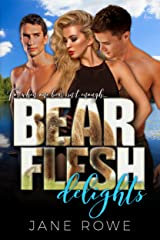 Bear Flesh Delights: A Paranormal Threesome Romance For Adults Kindle Edition