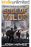 Edge of Valor: A Military Sci-Fi Thriller