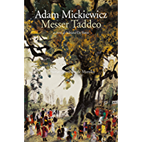 Messer Taddeo: (Pan Tadeusz)