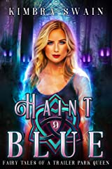 Haint Blue (Fairy Tales of a Trailer Park Queen Book 9) Kindle Edition