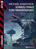 Scherzo vivace (con Tirannosauro) (Robotica)