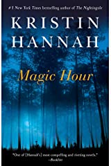 Magic Hour: A Novel Kindle Edition