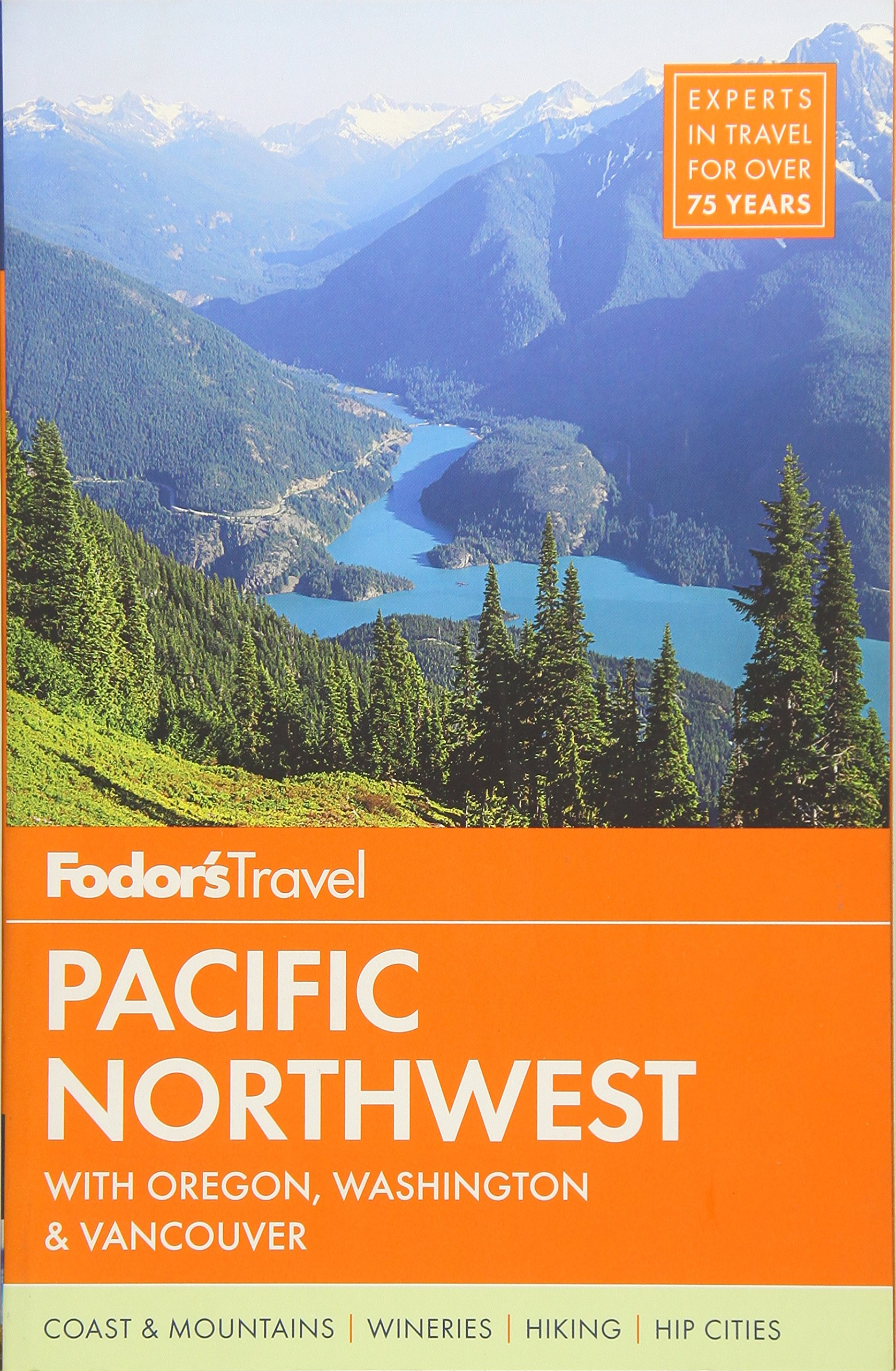 Fodor S Pacific Northwest With Oregon Washington Vancouver