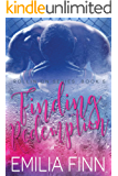 Finding Redemption: Book 5 of The Rollin On Series