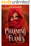 Charming the Flames: A Reverse Harem Fantasy (Soul Charmers Book 1)