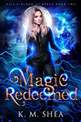 Magic Redeemed (Hall of Blood and Mercy Book 2) Kindle Edition