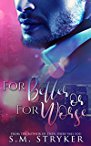 For Better Or For Worse: Nash and Natasha's Story (Then There Was You Book 3)