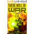 There Will Be War Volume VIII
