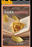 Paper Flowers (Fragile Love Book 1)