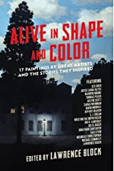 Alive in Shape and Color: 17 Paintings by Great Artists and the Stories They Inspired Kindle Edition