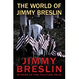 The World of Jimmy Breslin