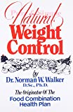 Pure and Simple Natural Weight Control