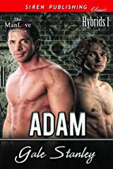 Adam [Hybrids 1] (Siren Publishing Classic ManLove) Kindle Edition