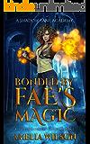 Bonded by Fae's Magic: A Protector Academy Fantasy Romance (A Shadow Lane Academy)