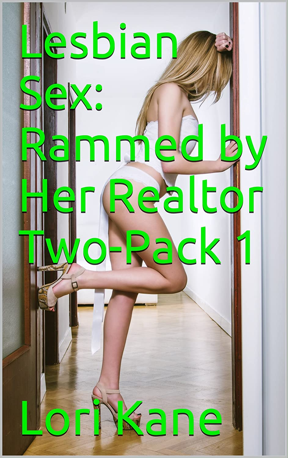 Lesbian Sex: Rammed by Her Realtor Two-Pack 1 (ADVENTURE/ ANAL SEX/ FF SEX/ LESBIAN SEX/ REALTOR SEX/ ROUGH SEX/ STRAP-ON SEX / STRAPON SEX) (English Edition) eBook: Kane, Lori: Amazon.es: Tienda Kindle