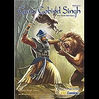 Guru Gobind Singh, Volume 2: The Tenth Sikh Guru (Sikh Comics)
