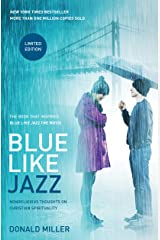 Blue Like Jazz: Movie Edition: Nonreligious Thoughts on Christian Spirituality Kindle Edition