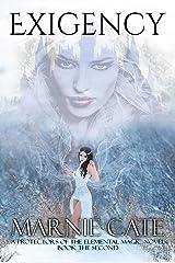 Exigency: An Urban Fantasy Novel (Protectors of the Elemental Magic Book 2) Kindle Edition