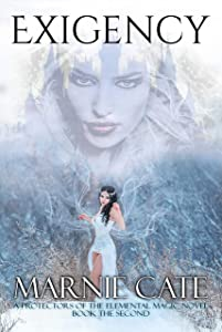 Exigency (A Protectors of the Elemental Magic Novel Book 2)