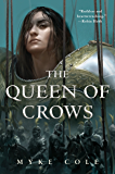The Queen of Crows (The Sacred Throne)