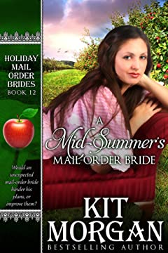 A Mid-Summer\'s Mail-Order Bride (Holiday Mail Order Brides Book 12)